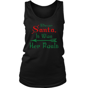 Dear Santa It Was Her Fault Christmas TShirt