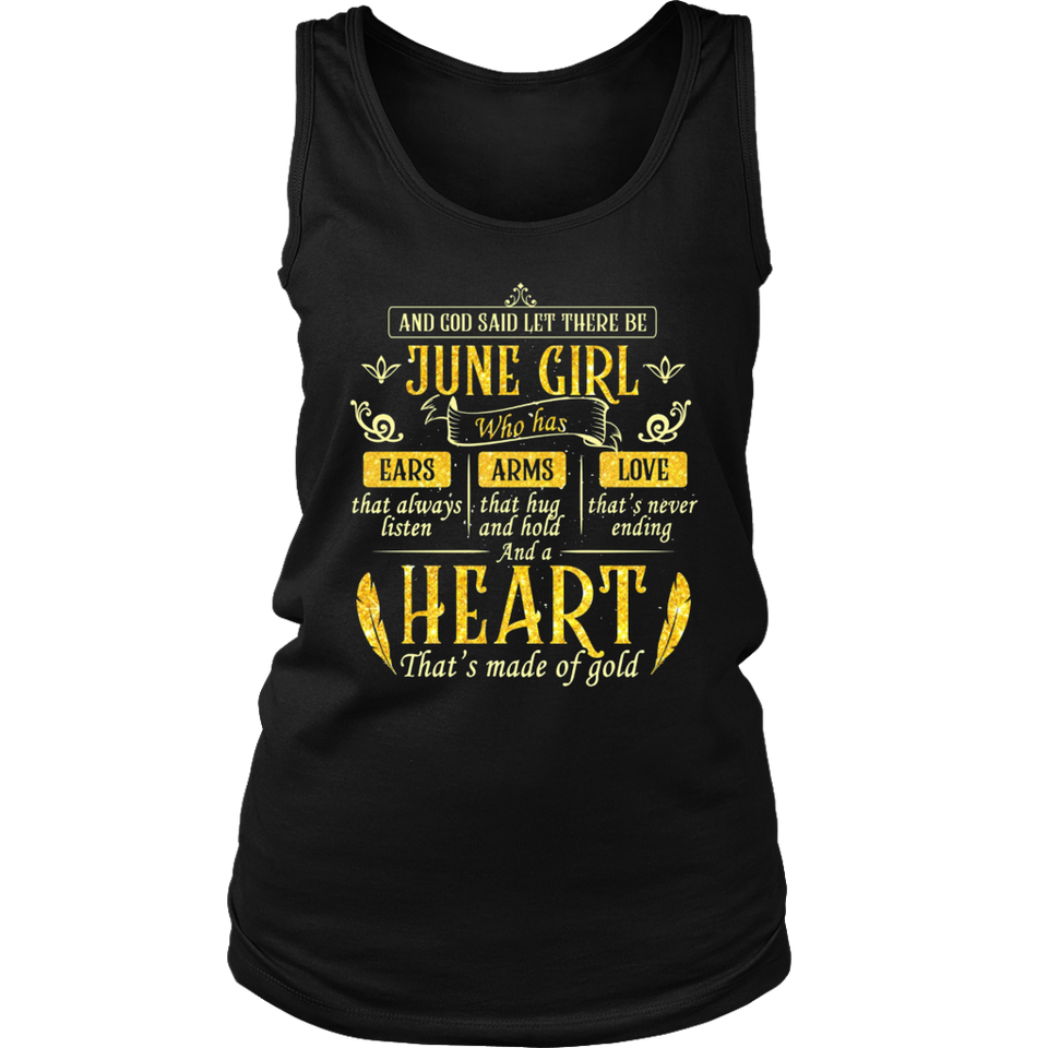 And God Said Let There Be June Girl T-Shirt