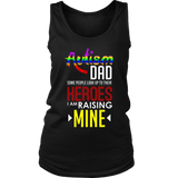 Autism Mom People Look Up Their Heroes Raising Mine T shirt