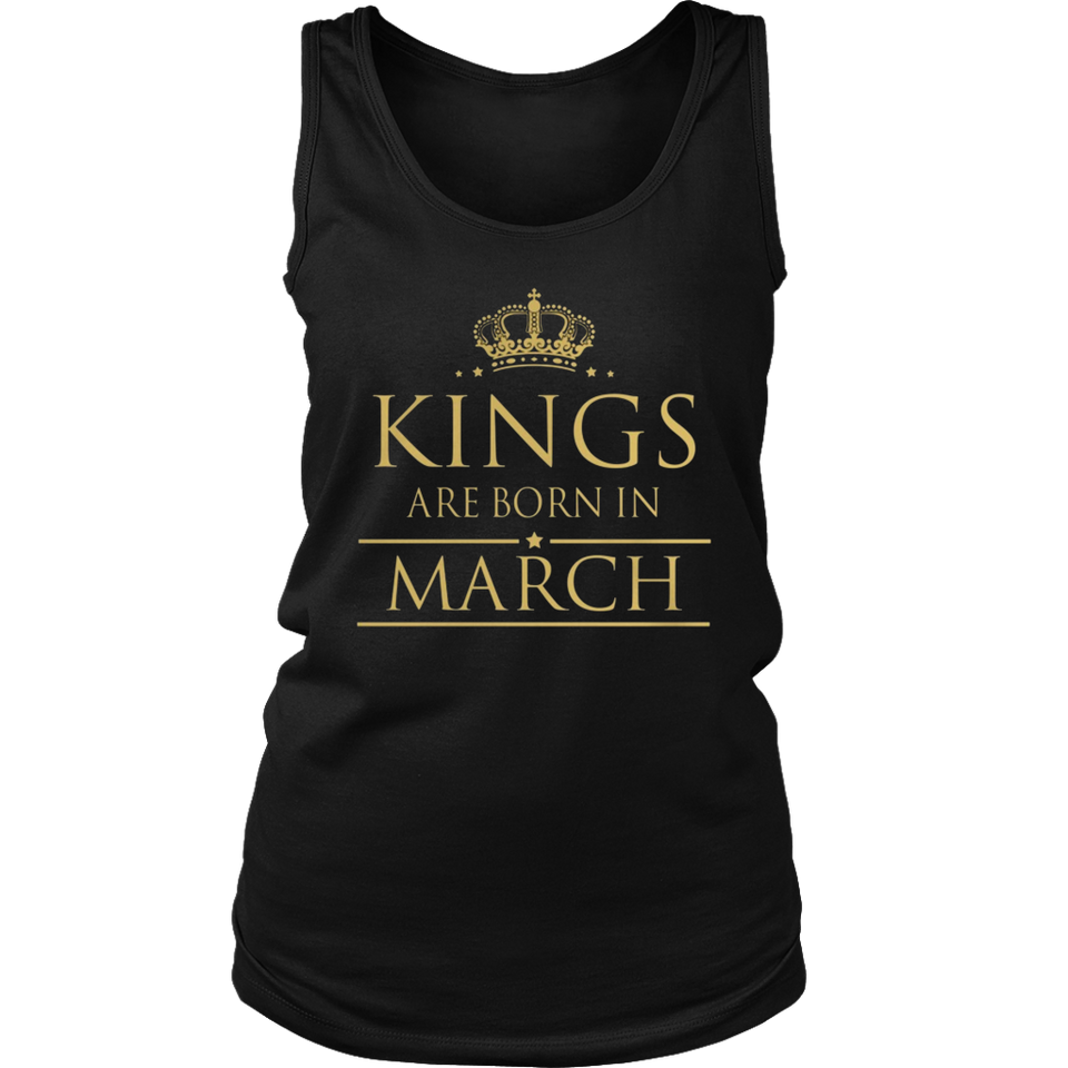 Kings Are Born In March Birthday TShirt
