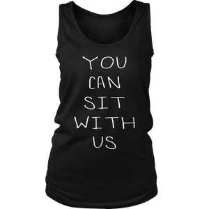 You can sit with us T-Shirt
