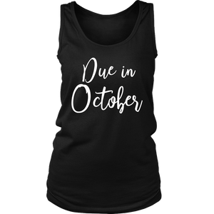 Due in October T-Shirt