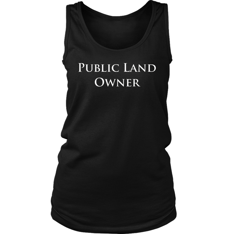Public Land Owner T Shirt