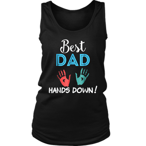 Best Dad Hands Down Shirt Fathers Day Shirt