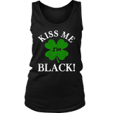 Kiss Me I'm Black Shirt-Patricks Day Gift- African DNA Pride