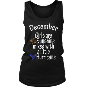December Girls Are Sunshine Mixed With a Little Hurricane TShirt