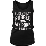 BBQ I Like my Butt Rubbed and my Pork Pulled T-Shirt