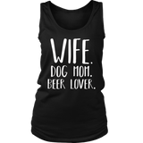 Wife Dog mom Beer lover Gift T-Shirt
