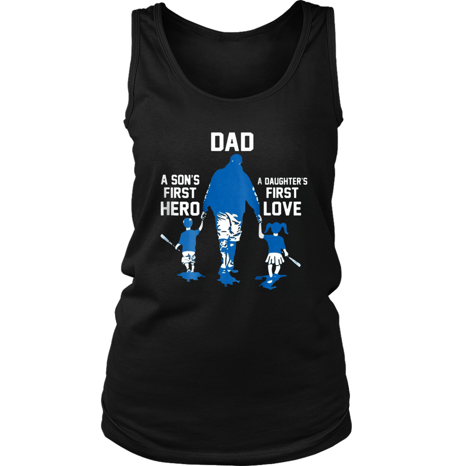Dad A Son's First Hero A Daughter's First Love T-Shirt