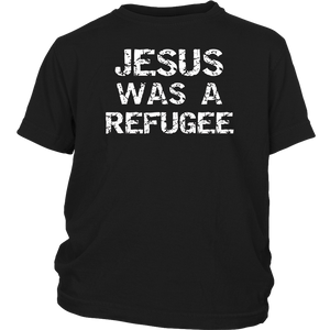 Jesus Was A Refugee TShirt Christian Faith Believers