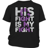 His Fight is My Fight NEUROFIBROMATOSIS Awareness t shirt
