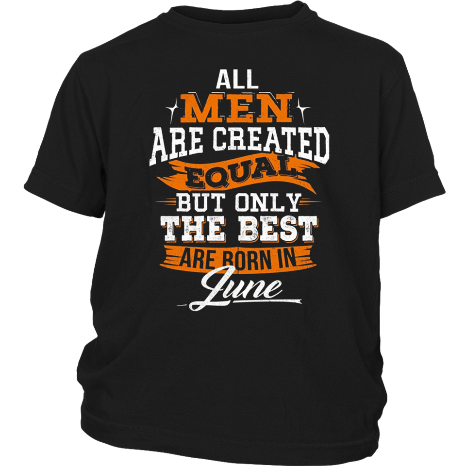 The best are born in June TShirt