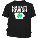 KISS ME I'M IOWISH OR DRUNK OR WHATEVER T-Shirt