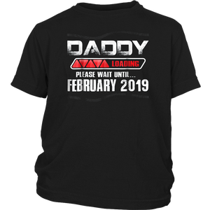 Daddy To Be February 2019 Shirt