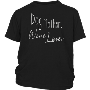 Dog Mother Wine Lover Shirt