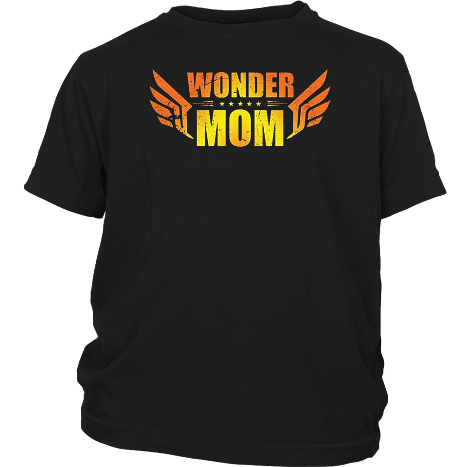 Wonder Mom T-shirt for Mothers Day Gift Super Hero Mama