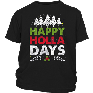 Happy Holla Days Shirt funny Christmas party Shirt