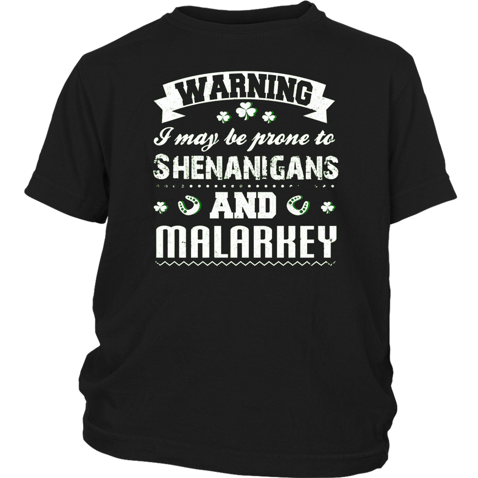 Prone To Shenanigans And Malarkey Funny Irish Pride T-Shirt