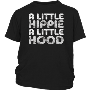 A Little Hippie A Little Hood T-Shirt Funny Gift