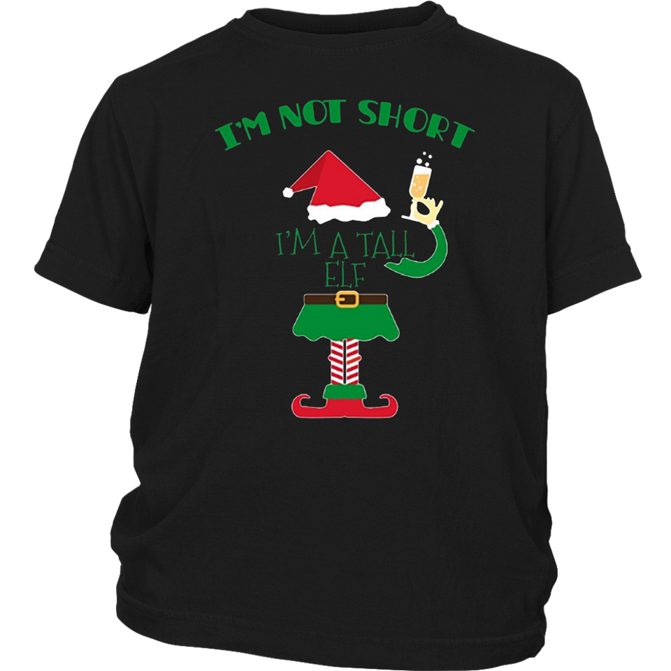 I'm Not Short I'm Just A Tall Elf Funny Christmas Day TShirt