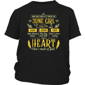 And God Said Let There Be June Girl Shirt