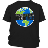 Keep The Earth Clean It's Not Uranus Funny Earth Day T Shirt