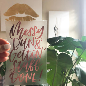 Messy Bun & Gettin' Stuff Done Vinyl Sticker