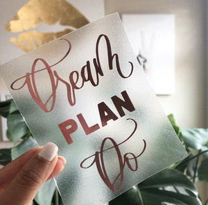 Dream, Plan, Do Vinyl Sticker