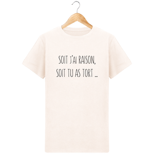 T-Shirt J'ai raison ou tu as tort - Mode Homme - Design, original et tendance Vintage White / XXL Homme>Tee-shirts MEN'S CORNER