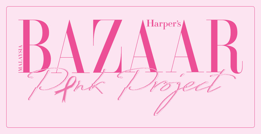 10 MALAYSIAN DESIGNERS REINVENT THE PINK RIBBON FOR HARPER'S BAZAAR PINK PROJECT 2019