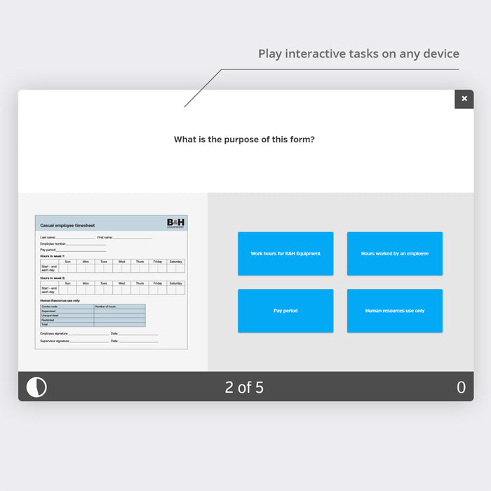 Play interactive tasks on any device
