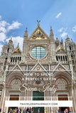 Sights You Can't Miss on Your Day Trip to Siena