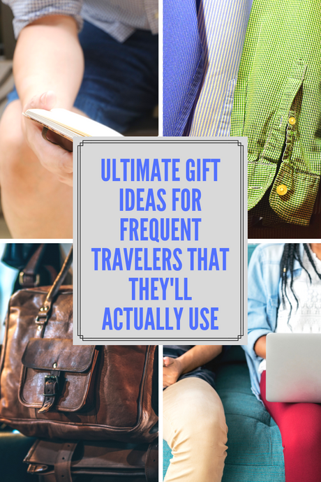 Ultimate gift ideas for frequent travelers that they'll actually use - The Traveler's Pharmacy