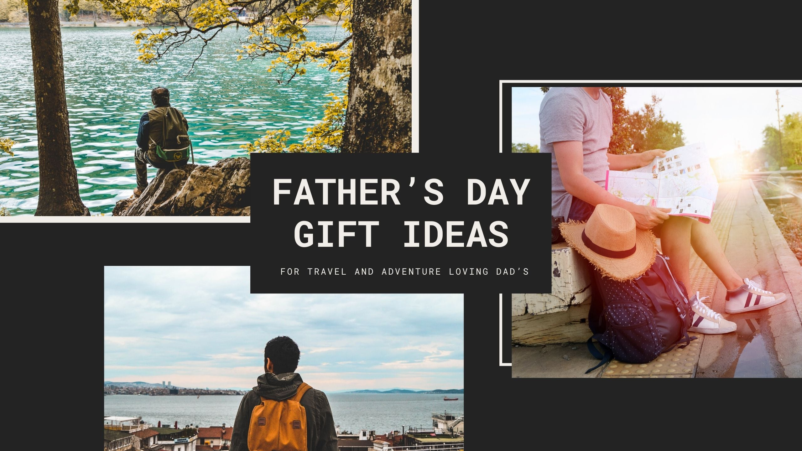 Travel Inspired Gift Ideas Dad Father's Day