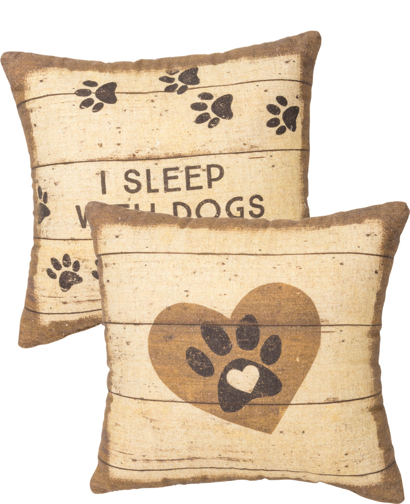 I Sleep With Dogs Accent Pillow