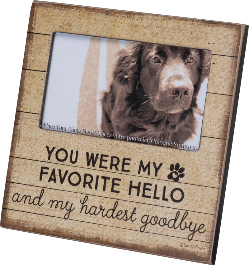 Memorial Plaque Frame You Were My Favorite Hello and Hardest Goodbye Front