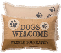 Dogs Welcome People Tolerated Accent Pillow