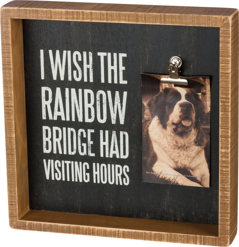 Memorial Plaque Frame I Wish The Rainbow Bridge Had Visiting Hours