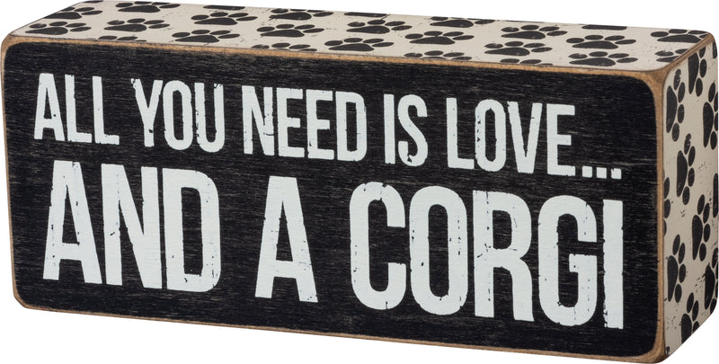 All You Need Is Love and a Corgi Box Sign