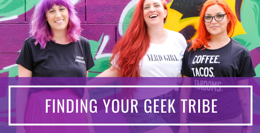 Finding Your Geek Tribe