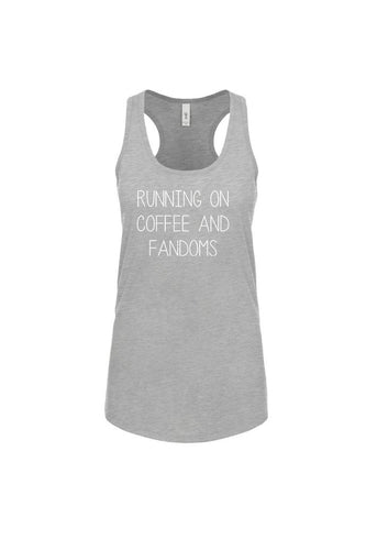 Running On Coffee And Fandoms Racerback Tank