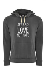 Load image into Gallery viewer, Spread Love Not Hate Hoodie