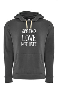 Spread Love Not Hate Hoodie