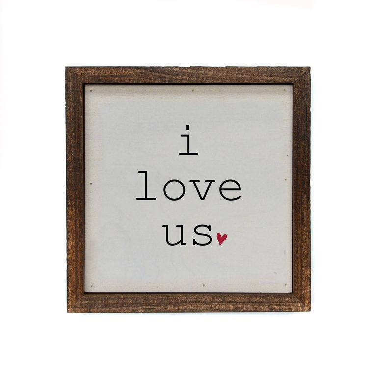 I Love Us With Heart Small Sign