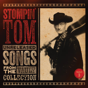 Unreleased Songs From The Vault Collection (Vol. 3) - CD