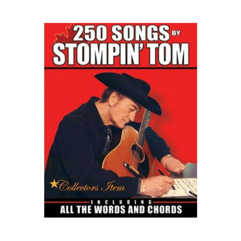 250 Songs by Stompin' Tom - Paperback Book