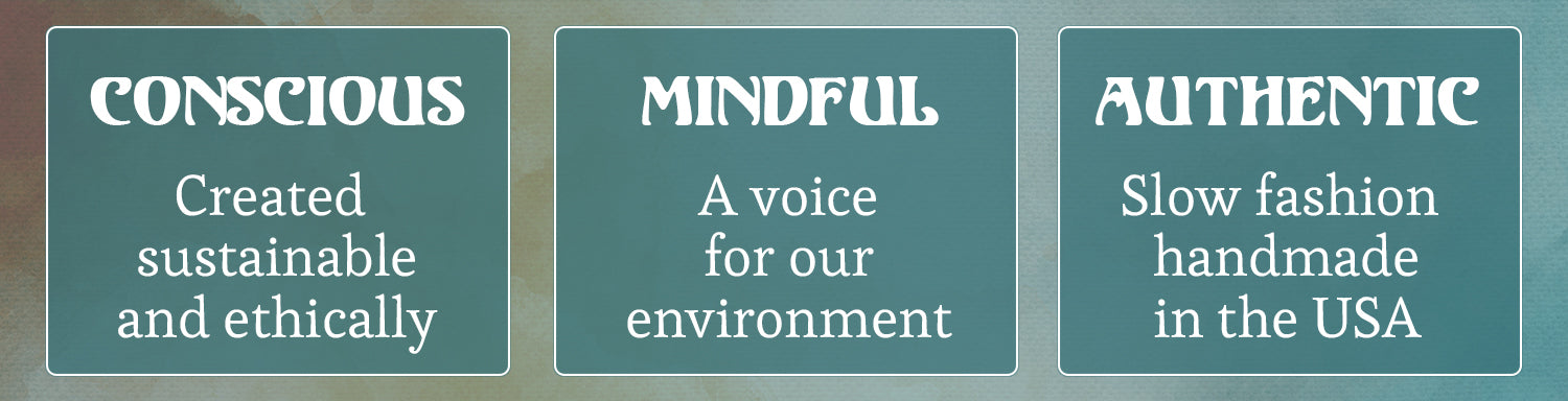 Conscious Mindful Authentic woman's Apparel designer brand made sustainable ethical and sewn in the USA