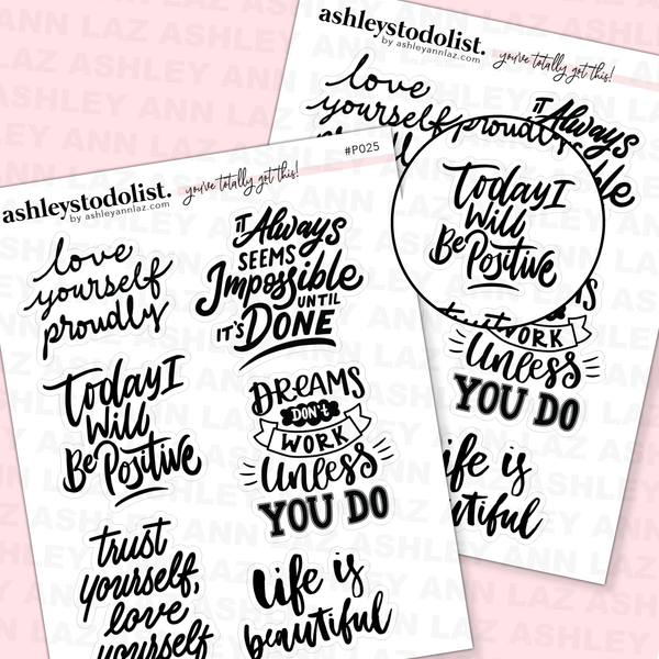 Inspirational/ Positive Quotes/ Script Stickers P025