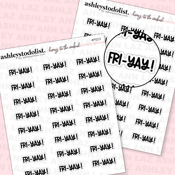 Fri-YAY Script Stickers