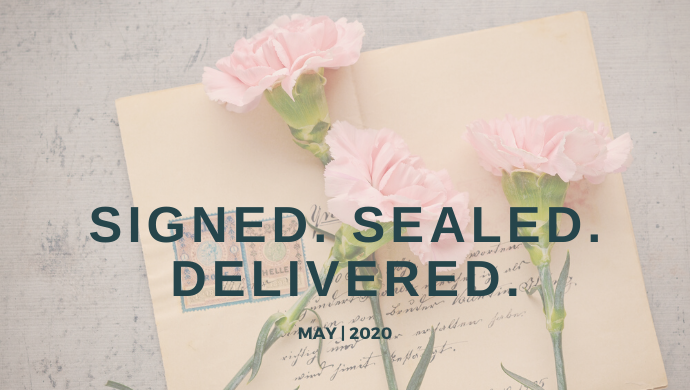 Signed, Sealed, and Delivered.